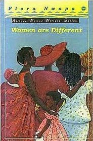 WOMEN ARE DIFFERENT, by Flora Nwapa