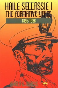 HAILE SELASSIE I: The Formative Years, 1892-1936, by Harold G. Marcus