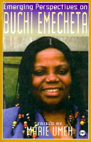 EMERGING PERSPECTIVES ON BUCHI EMECHETA, Edited by Marie Umeh