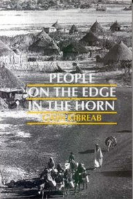 PEOPLE ON THE EDGE IN THE HORN, Gaim Kibreab