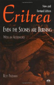 ERITREA: Even the Stones Are Burning, by Roy Pateman