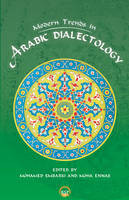 MODERN TRENDS IN ARABIC DIALECTOLOGY, Edited by Mohamed Embarki and Moha Ennaji