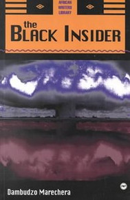 THE BLACK INSIDER, by Dambudzo Marechera