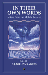 IN THEIR OWN WORDSVoices from the Middle Passage edited by A. J. Williams-Myers