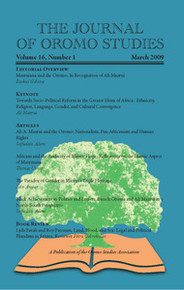 THE JOURNAL OF OROMO STUDIES, Volume 16, No. 1, March 2009, Editor: Ezekiel Gebissa, Kettering University