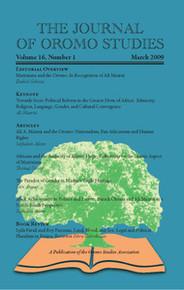 THE JOURNAL OF OROMO STUDIES, Volume 16, No. 1, March 2009, Editor: Ezekiel Gebissa, Kettering University