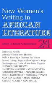 AFRICAN LITERATURE TODAY, Vol. 24New Women's Writing in African LiteratureEdited by Ernest Emenyonu