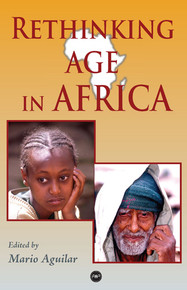 RETHINKING AGE IN AFRICAEdited by Mario Aguilar