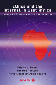 ETHICS AND THE INTERNET IN WEST AFRICA, by Patrick J. Brunet, Oumarou Tiemtore & Marie-Claude Vettraino-Soulard