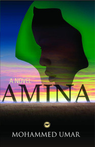 AMINA: A Novel, by Mohammed Kabir Umar
