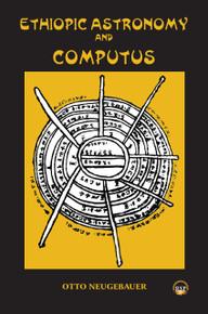 ETHIOPIC ASTRONOMY & COMPUTUS, by Otto Neugebauer