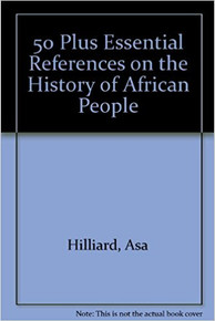 50 PLUS: Essential References on the History of African People