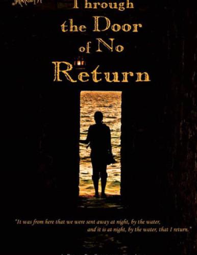 Image 1 & THROUGH THE DOOR OF NO RETURN by Shirikiana Aina (Film DVD ...