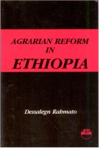 AGRARIAN REFORM IN ETHIOPIA by Dessalegn Rahmato (HARDCOVER)
