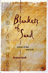 BLANKETS OF SAND: Poems of War and Exile by Ararat Iyob (HARCOVER)