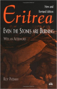 ERITREA: Even the Stones Are Burning by Roy Pateman (HARDCOVER)