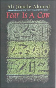 FEAR IS A COW by Ali Jimale Ahmed (HARDCOVER)