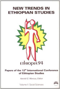 Edit a Product - NEW TRENDS IN ETHIOPIAN STUDIES: Papers of the 12th International Conference of Ethiopian Studies, Volume II: Social Sciences, Edited by Harold G. Marcus  (HARDCOVER)
