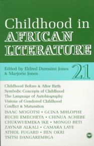 CHILDHOOD IN AFRICAN LITERATURE, Edited by Eldred Durosimi Jones & Marjorie Jones