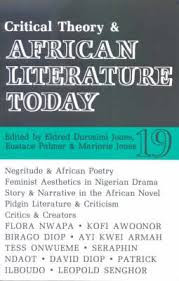 CRITICAL THEORY AND AFRICAN LITERATURE TODAY edited by Eldred Durosimi Jones, Eustace Palmer and Marjorie Jones (HARDCOVER)