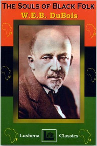 THE SOULS OF BLACK FOLK, by W.E.B. DuBois