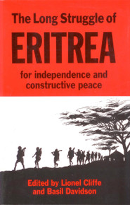 THE LONG STRUGGLE OF ERITREA, Edited by Lionel Cliffe & Basil Davidson