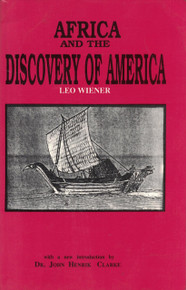 AFRICA AND THE DISCOVERY OF AMERICA by John Henrik Clarke