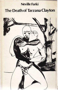 THE DEATH OF TARZANA CLAYTON by Neville Farki