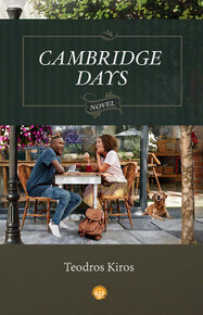 CAMBRIDGE DAYS: A Novel, by Teodros Kiros (HARDCOVER)