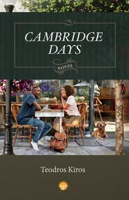 CAMBRIDGE DAYS: A Novel, by Teodros Kiros (HARDCOVER)