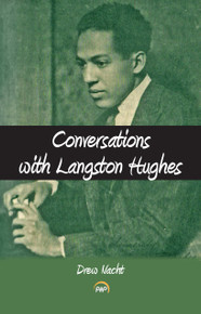 CONVERSATIONS WITH LANGSTON HUGHES, by Drew Nacht (HARDCOVER)