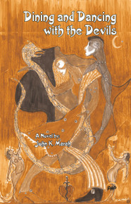 DINING AND DANCING WITH THE DEVILS, by John Karefah Marah