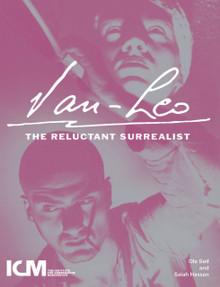 VAN-LEO: The Reluctant Surrealist