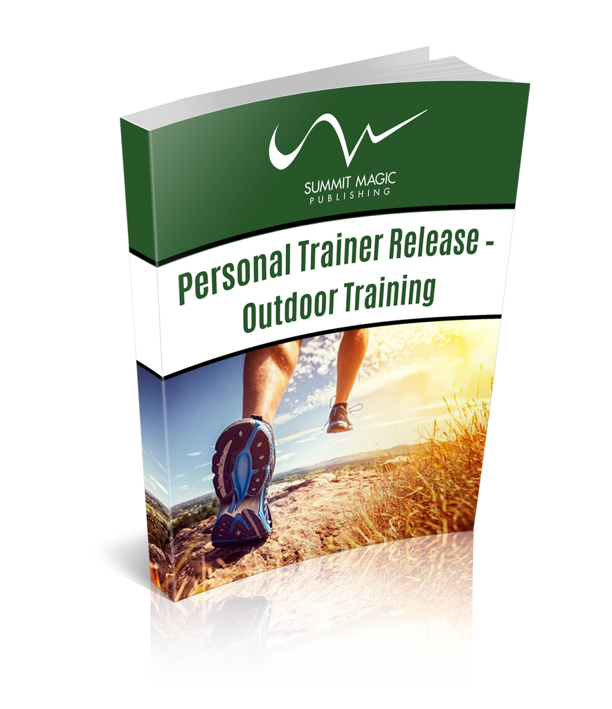 Release for use by Personal Trainers Training for Outdoor Pursuits