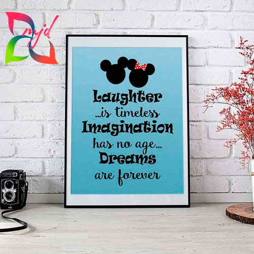 Laughter, Imagination, Dreams Print - Laughter is timeless