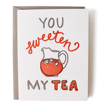You Sweeten My Tea Greeting Card - Belle & Union