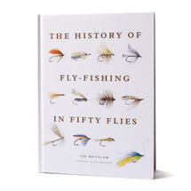 The History of Fly-Fishing in Fifty Flies