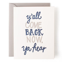Y'all Come Back Now Greeting Card - Belle & Union
