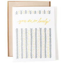 You Are So Lovely Greeting Card - Ink Meets Paper
