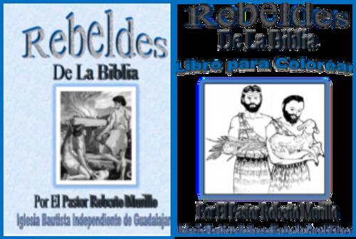 Rebels of the Bible w/Coloring Book/Rebeldes de la Biblia con Libro de Colorear