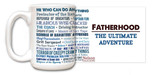 Fatherhood: The Ultimate Adventure Quote Mug