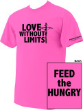 Love Without Limits Neon Pink T-Shirts