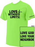 Love Without Limits Neon Green T-Shirts