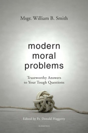 Modern Moral Problems - Msgr. William B. Smith