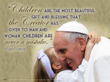 Pope Francis with Child Quote Poster