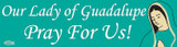 Our Lady of Guadalupe Vinyl Bumper Sticker
