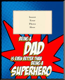 Super-Dad Vertical Picture Frame (Insert Your Photo)