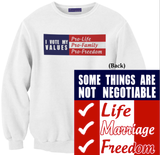 I Vote my Values Sweatshirt