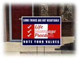 Life Marriage Freedom Yard Sign
