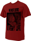 We Must Defend Every Life Full Color T-Shirt